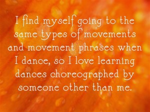 be a student of dance quote