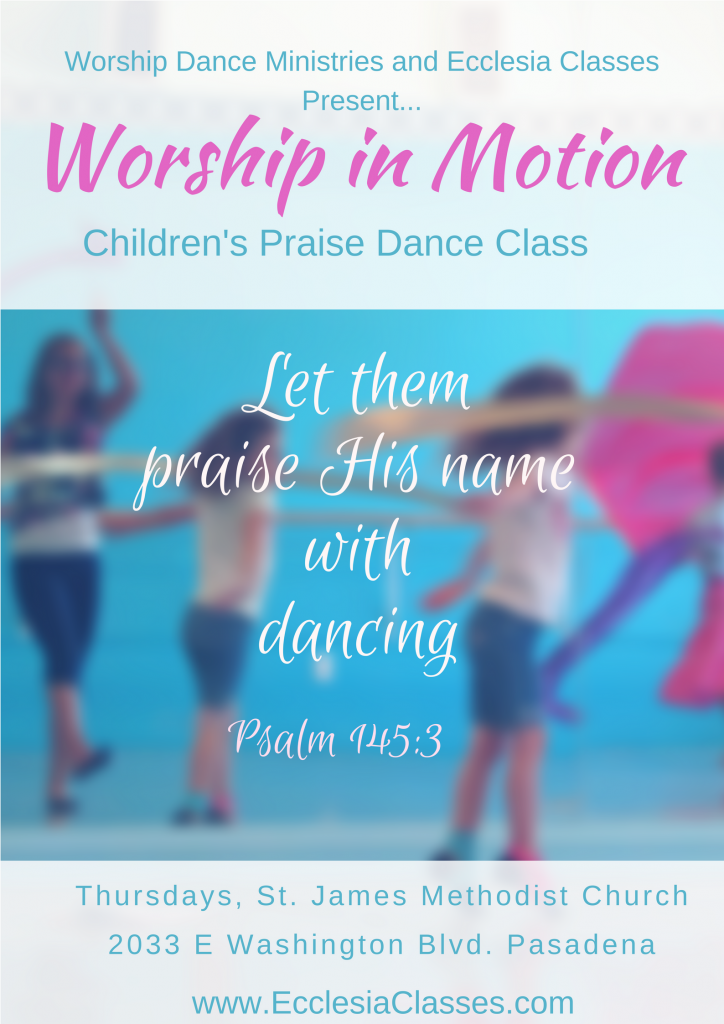 homeschool worship dance ecclesia