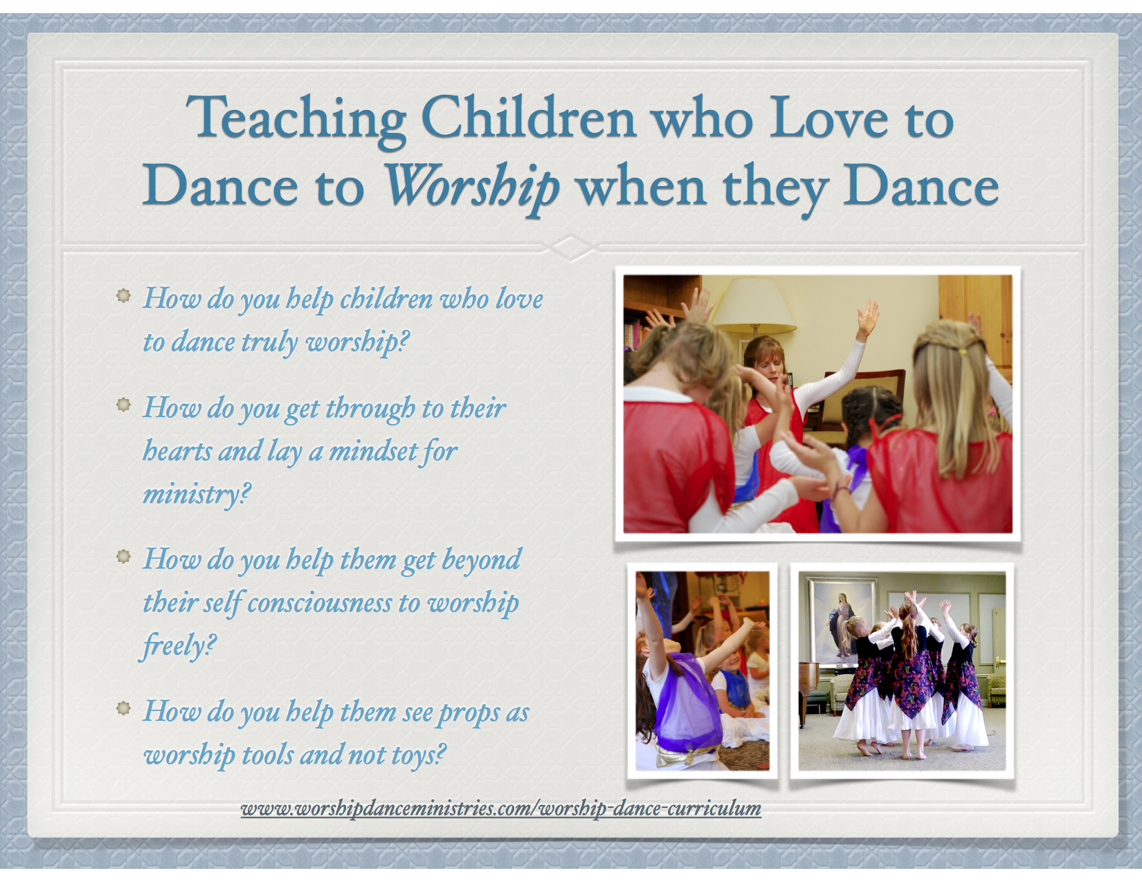 Raising Up Young Dancers who Truly Worship